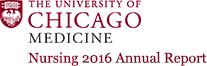 University of Chicago Nursing - 2016 Annual Report